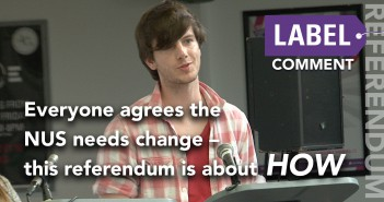 Everyone agrees the NUS needs change – this referendum is about how