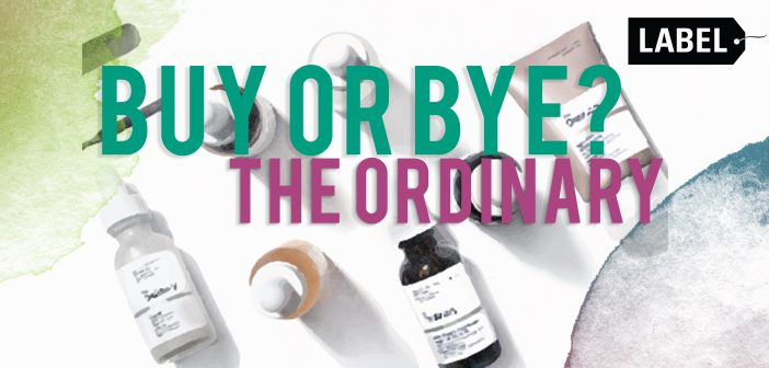 Buy or Bye? The Ordinary