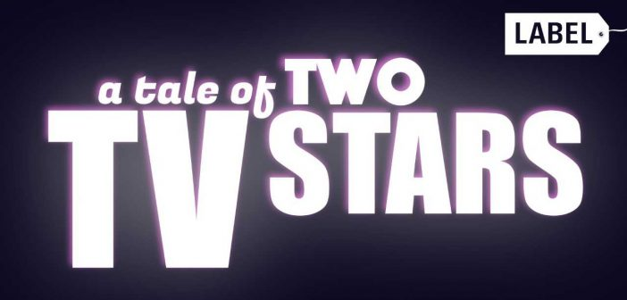 a Tale of Two TV Stars