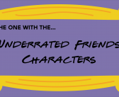 The Most Underrated Friends Characters