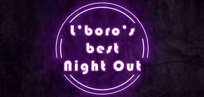 L'boro's Best Night Out