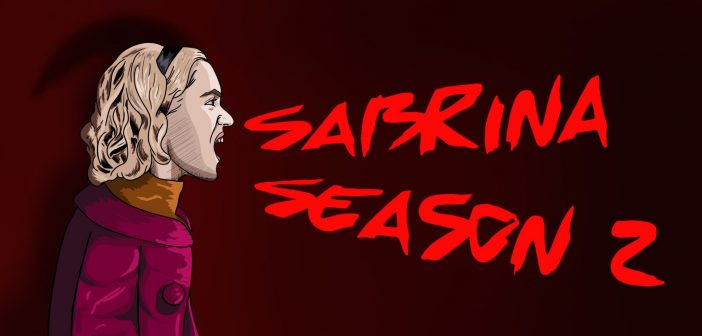 The Chilling Adventures of Sabrina: Part Two