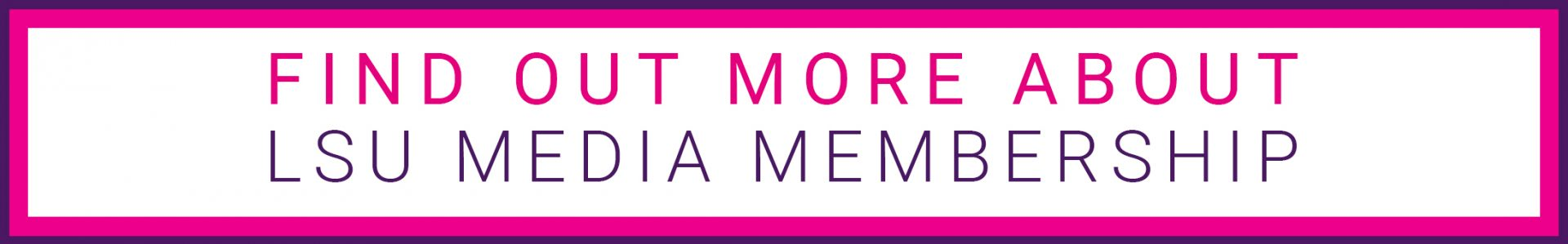 Find out more about Media Membership
