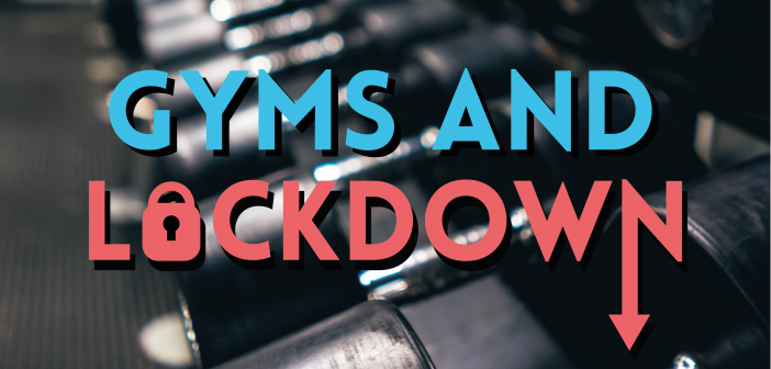 Gyms and Lockdown