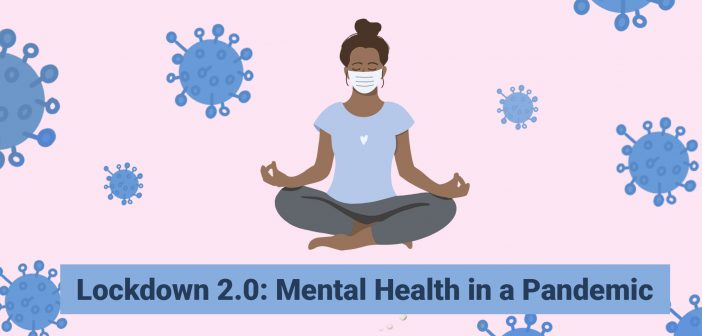 Lockdown 2.0: Mental Health in a Pandemic