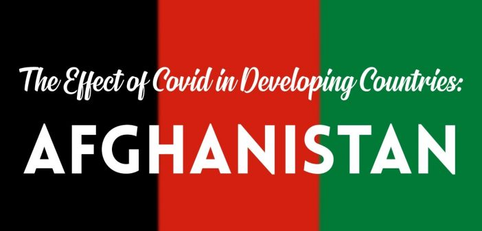 Afghan flag with text overlay saying 'the effect of COVID in Developing Countries: Afghanistan'