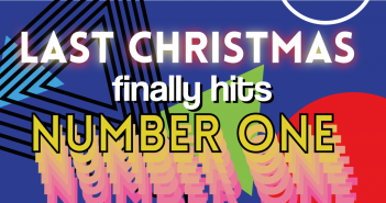 A blue background with shapes in different colours, with the text of 'Last Christmas finally hits Number One', with the text, 'Number One' being in Yellow, 'Finally Hits' being in White, and 'Last Christmas' being in White with a Yellow and Red glow.