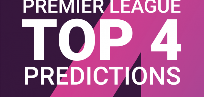 Premier League Top 4 2020/21 Predictions