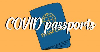 Text reading 'COVID passports' over an image of a blue passport on a yellow background
