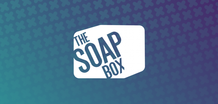Soapbox Day 1 – Section Chairs Highlights