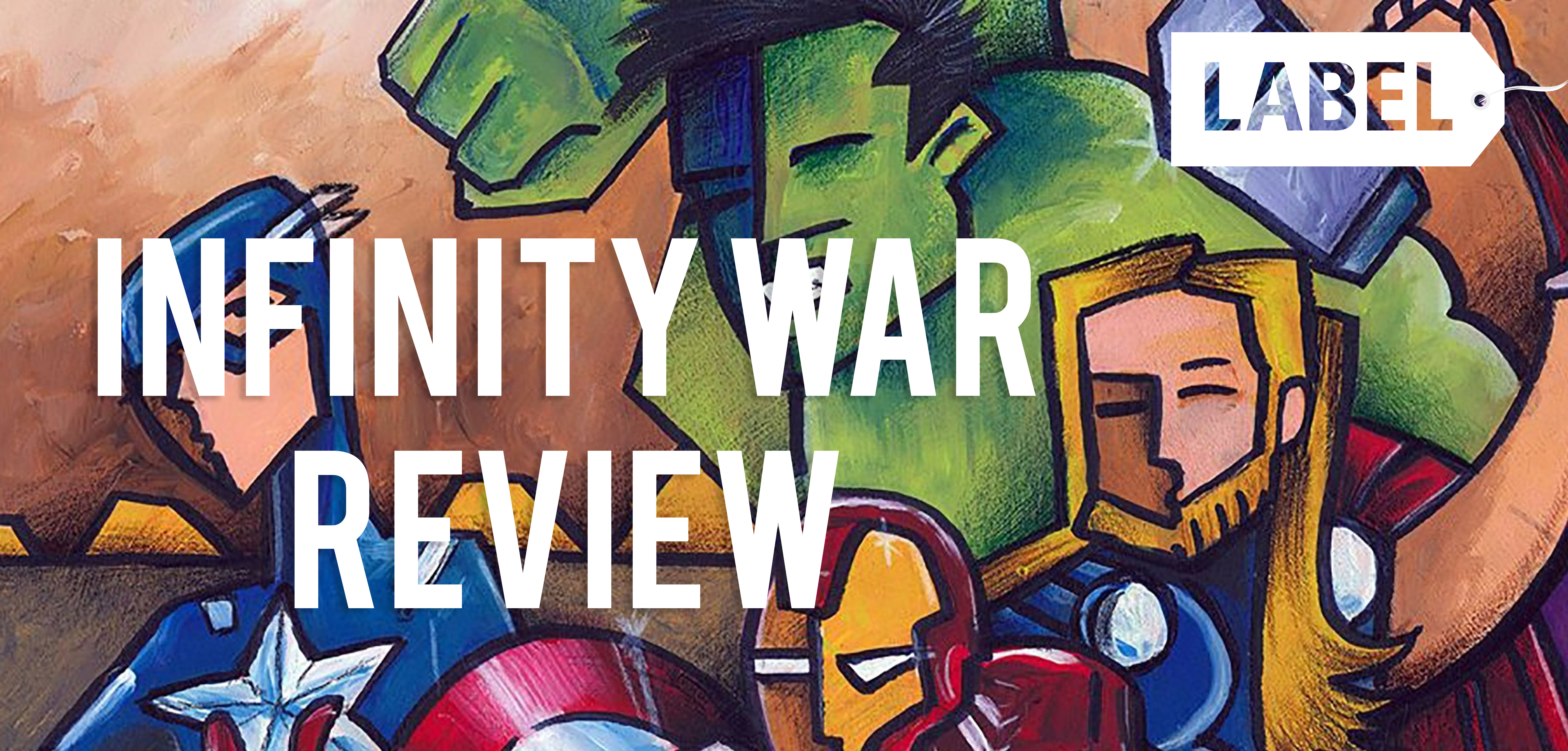 Infinity War: The Ultimate Review (Spoiler Free)