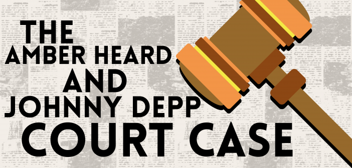 The Amber Heard and Johnny Depp Court Case
