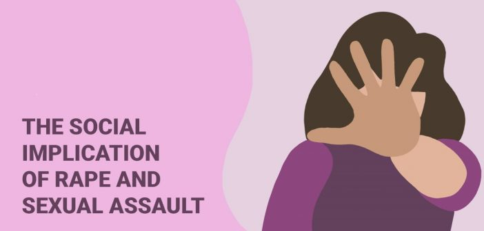 The Social Implications of Rape and Sexual Assault