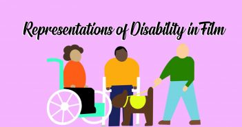 three people standing together, one in a wheelchair, one with a walking frame, and one with a guide dog, below the text 'representations of disability in film'