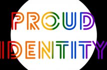 The text 'PROUD IDENTITY' in rainbow coloured font in front of a big white circle in the background