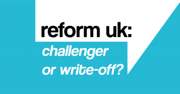 Text reading 'reform uk: challenger or write-off?' on a white and blue background similar to that of the party logo