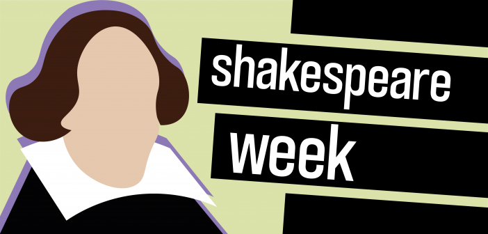 Picture of Shakespeare on the left and on the right says 'shakespeare week'