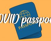 COVID Passports: Necessary or infringement on rights?