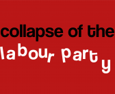 The Collapse of the Labour Party?